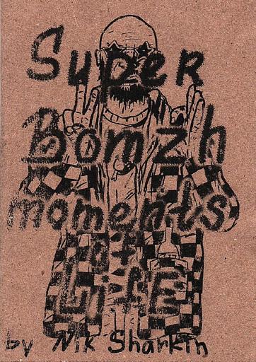 Super Bomzh: moments of life. Супер Бомж