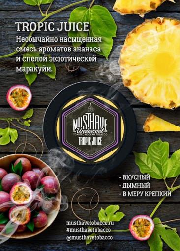 Табак MustHave - Tropic Juice (Тропический нектар), 25 гр.